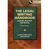The Legal Writing Handbook: Analysis, Research, and Writing [With CDROM]