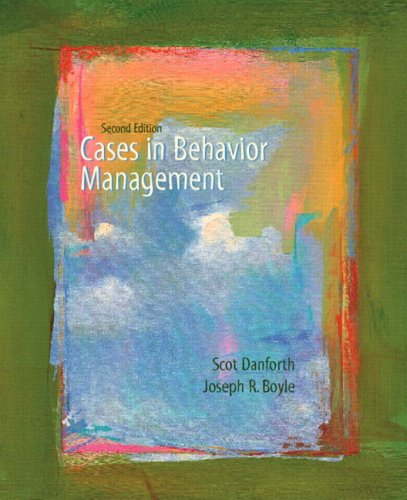 Cases in Behavior Management (2nd Edition), by Scot Danforth, Joseph Boyle