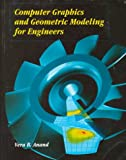 Computer Graphics and Geometric Modeling for Engineers, Vera B. Anand, 0471157317
