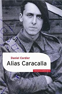 Alias Caracalla : mémoires 1940-1943 : CD 2