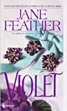 Violet, Jane Feather, 0553564714