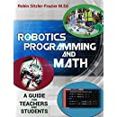 Robotics Programming and Math: Introductory Guide for Teachers and Students