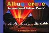 Albuquerque International Balloon Fiesta: A Postcard Book (Postcard Books)