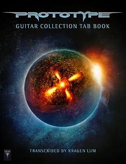 Prototype Guitar Collection TAB Book (Songbook) by [Prototype, Lum, Kragen]