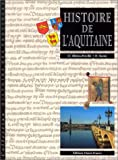 img - for Histoire de l'Aquitaine book / textbook / text book