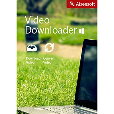 Aiseesoft Video Downloader - Download online videos [Download]