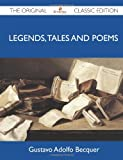 Legends, Tales and Poems - the Original Classic Edition, Gustavo Adolfo Becquer, 1486147186