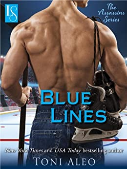 Blue Lines: An Assassins Novel (The Assassins Series Book 4) by [Aleo, Toni]