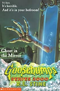 Captivating GHOST IN THE MIRROR (GOOSEBUMPS SERIES 2000) Part 22
