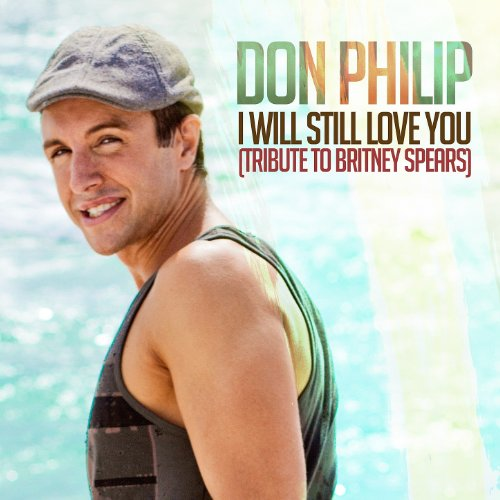 I Will Still Love You (Tribute to Britney Spears)