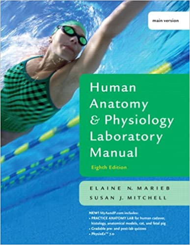 Human Anatomy and Physiology Lab Manual, Main Version (8th Edition ...