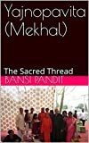 img - for Yajnopavita (Mekhal): The Sacred Thread book / textbook / text book