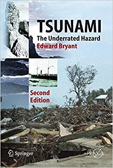 Tsunami: The Underrated Hazard (Springer Praxis Books)
