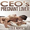 CEO's Pregnant Lover: The Denver Men Series, Book 1 Audiobook by Leslie North Narrated by Dawn Ann Billings