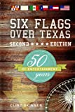 Six Flags Over Texas : 50 Years Of Entertainment offers