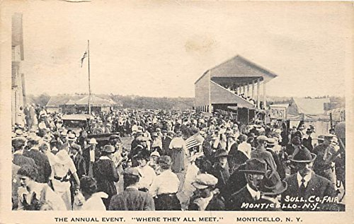 The Annual Event Where They All Meet Monticello, New York, Postcard