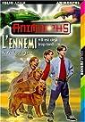 Animorphs, Tome 21 : L'Ennemi par Applegate