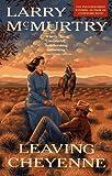 Leaving Cheyenne, Larry McMurtry, 0671754904