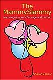 The MammySlammy, Sharon Marler, 0595270743