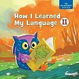 How I Learned My Language II