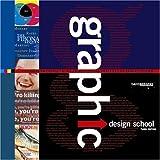 Graphic Design School, Third Edition