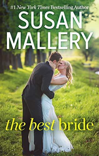 The Best Bride (Hometown Heartbreakers Book 1) (The Best Bride Susan Mallery)