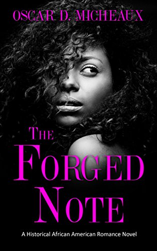 Search : The Forged Note (Illustrated): A Historical African American Romance Novel