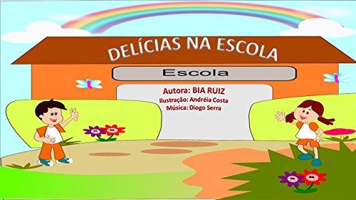 Delicias na Escola (cultura da cooperação Livro 1)