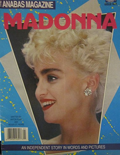 THE ANABAS MAGAZINE - MADONNA - ISSUE # 5 - AN IDEPENDENT STORY IN WORDS AND PICTURES