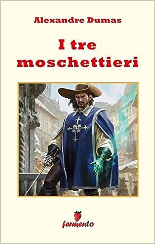 Free books for ibooks and other ereaders page 1660 rent e books online i tre moschettieri emozioni senza tempo italian edition rtf fandeluxe Choice Image