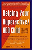 img - for Helping Your Hyperactive ADD Child, Revised 2nd Edition book / textbook / text book