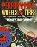 Performance Wheels and Tires, Mike Mavrigian, 155788286X