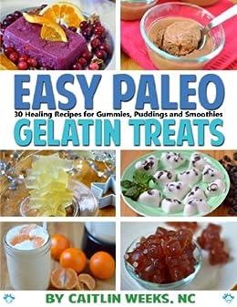 Easy Paleo Gelatin Treats smoothies ebook product image
