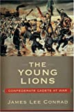 The Young Lions, James Lee Conrad, 157003575X