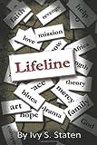 Lifeline, Ivy S. Staten, 1449092322