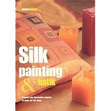 Silk Painting & Batik