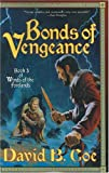 Bonds of Vengeance (Winds of the Forelands, Book 3)
