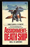 Assignment: Death Ship (Sam Durell) by Will B. Aarons (1983-08-12)