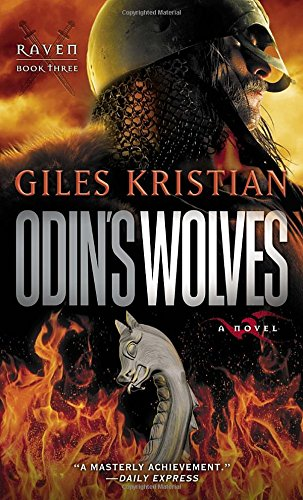Odin's Wolves: A Novel (Raven: Book 3)