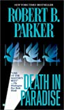 Death in Paradise, Robert B. Parker, 0425187063