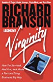 Losing My Virginity, Richard Branson, 0812931017