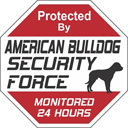 American Bulldog Bulldog - American Bulldog Dog Security Force Sign
