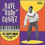 Happy Organ / Dave Baby Cortez