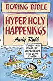 img - for Hyper Holy Happenings (Boring Bible S) book / textbook / text book