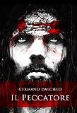 Il Peccatore (Il segreto di Gesù Vol. 1) (Italian Edition)