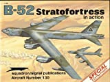 B-52 Stratofortress in Action, Larry Davis, 0897472896
