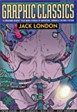 Graphic Classics Jack London, Jack London, 0971246459