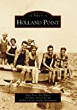 Holland Point (Images of America: Maryland)