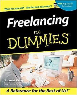 Freelancing For Dummies: Amazon co uk: Susan M  Drake: 0785555061866