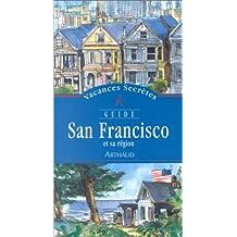 SAN FRANCISCO ET SA RÉGION